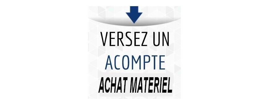 ACOMPTE ACHAT MATÉRIEL