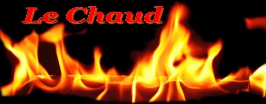 LE CHAUD